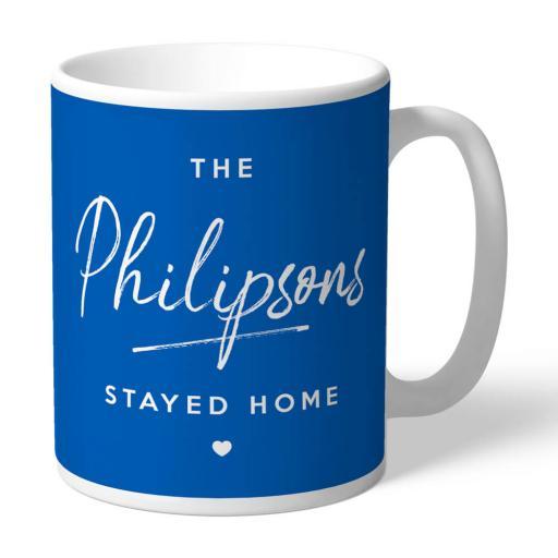 We Stayed Home Mug
